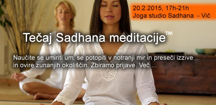 TEČAJ SADHANA MEDITACIJE, 9.5.2015