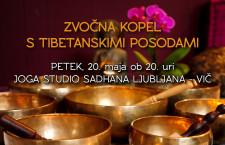 ZVOČNA KOPEL S TIBETANSKIMI POSODAMI, 20. maj ob 20. uri