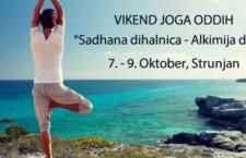 7. – 9. Oktober – Vikend joga oddih: Sadhana dihalnica – Alkimija diha ®