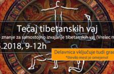TIBETANSKE VAJE ZA POMLAJEVANJE, 5.5. ob 9-12h
