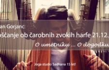 21.12. Novoletna Zvočna kopel s harfo (Jan Gorjanc)
