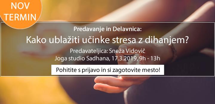 17.3. Predavanje in Delavnica: Kako ublažiti učinke stresa z dihanjem?(Sneža Vidovič)