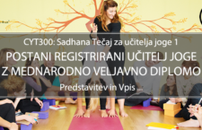 Tečaj za učitelja joge (CYT300, RYS200, mednarodno priznana diploma), pričetek: November 2021