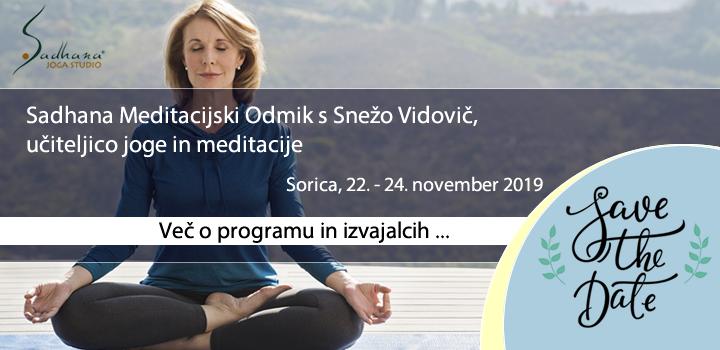 Sadhana Meditacijski Odmik na Sorici, 22. – 24. november